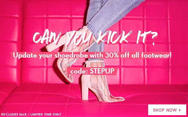30% off Footwear - every single style Code: STEPUP